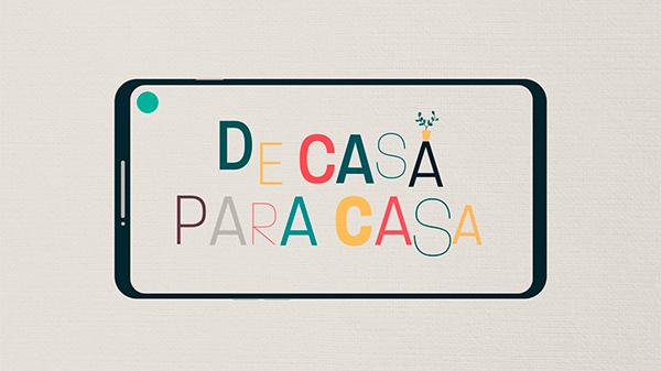 DE CASA PARA CASA